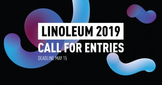 LINOLEUM ANIMATION FESTIVAL 2019 NOW ACCEPTING SUBMISSIONS TO COMPETITION PROGRAMS