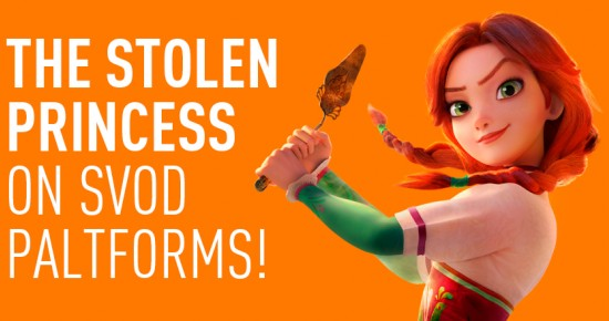 'The Stolen Princess' is now available at SVOD platforms!
